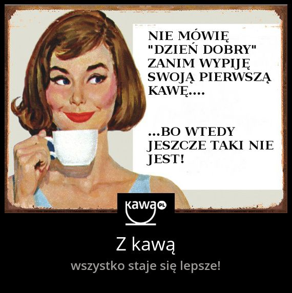 Z kawą